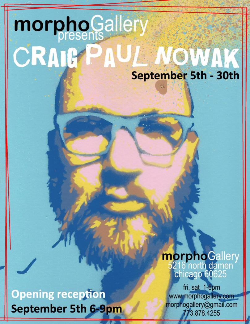 Craig Paul Nowak Solo Exhibition