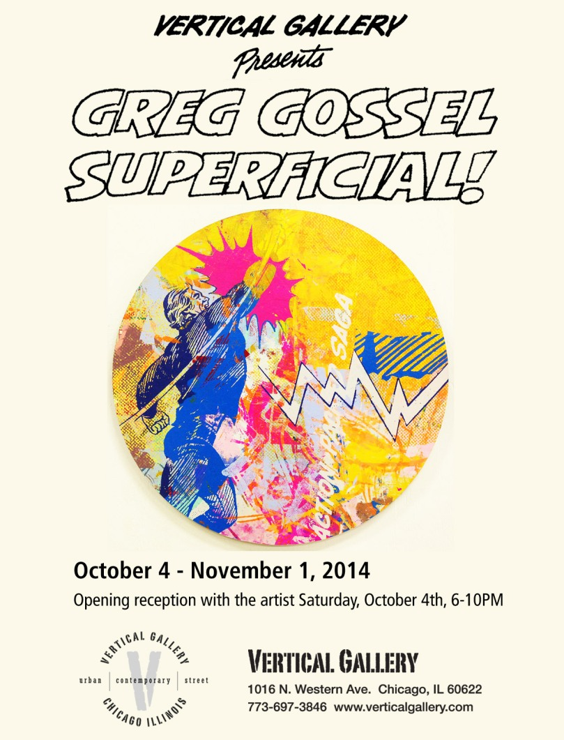 Greg Gossel_Superficial_announcement_Vertical Gallery_2014